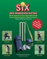 SIX New Generation Batting